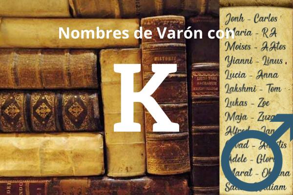 nombres de varon con K