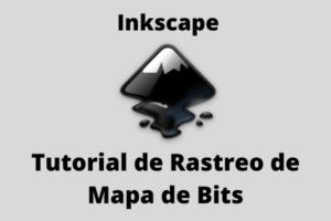 inkscape-tutorial-de-rastreo-mapa-de-bits