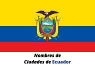 nombres_ciudades_ecuador
