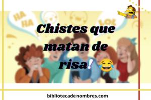 chistes_que_matan_de_risa