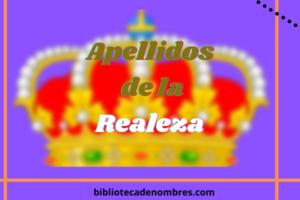 apellidos_de_la_realeza