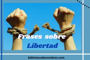frases_de_libertad